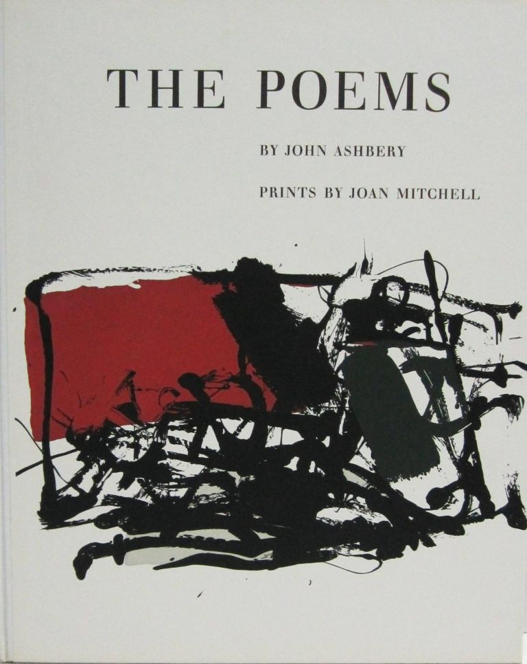The Poems by John Ashbery. Prints by Joan Mitchell [with:] Permanently by Kenneth Koch. Prints by Alfred Leslie [with:] Odes by Frank O'Hara. Prints by Michael Goldberg [with:] Salute by James Schuyler. Prints by Grace Hartigan. John ASHBERY.
